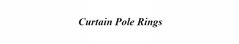 Curtain Pole Rings